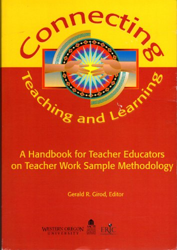 9780893331863: Connecting Teaching and Learning: A Handbook for Teacher Educators on Teacher Work Sample