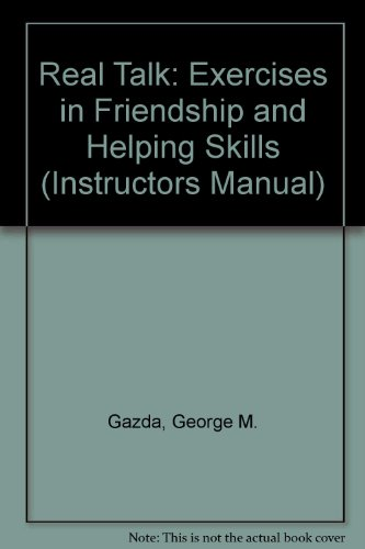 9780893340261: Real Talk: Exercises in Friendship and Helping Skills (Instructors Manual)