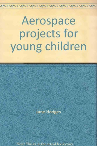 Aerospace projects for young children: Jane Hodges