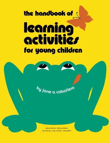 Handbook of Learning Activities for Young Children: Jane Hodges-Caballero