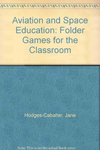 9780893340872: Aviation and Space Education: Folder Games for the Classroom