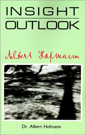 Insight Outlook (9780893341916) by Albert Hoffman