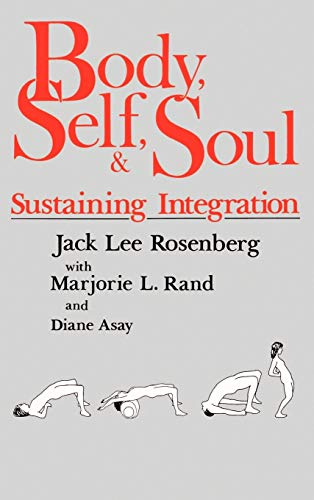 9780893341961: Body Self and Soul: Sustaining Integration
