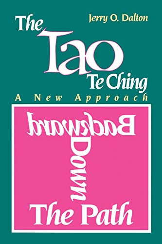 9780893342234: Backward Down the Path: A New Approach to the Tao Te Ching