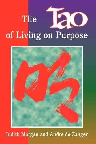 9780893342845: The Tao of Living on Purpose