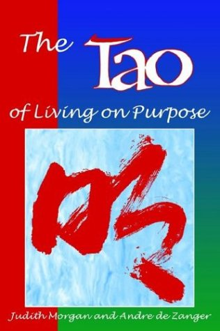 9780893342852: Tao of Living on Purpose