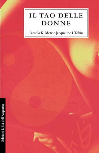 9780893343095: Il Tao Delle Donne = The Tao of Women (Italian Edition)