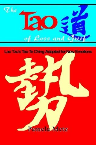 9780893343361: Tao of Loss and Grief
