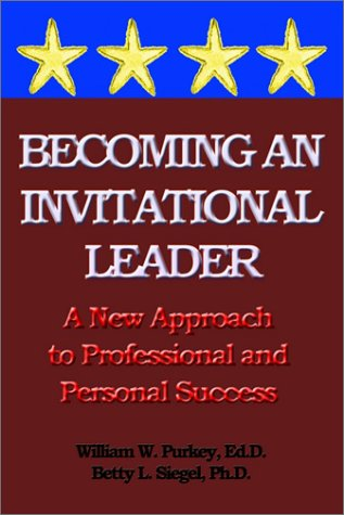 9780893343729: Becoming an Invitational Leader