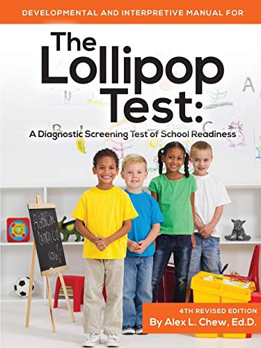 Developmental and Interpretive Manual for the Lollipop: Alex, L. Chew