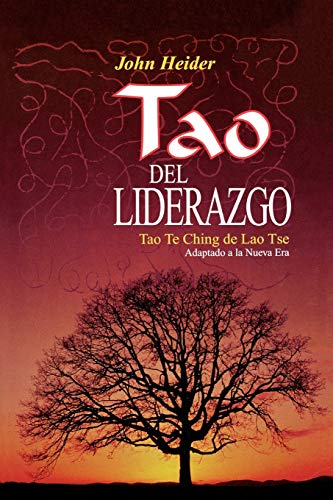 The Tao of Leadership (Spanish Edition) (0893344729) by John Heider