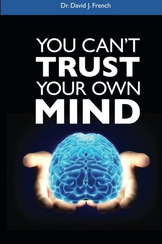 9780893348557: You Can't Trust Your Own Mind
