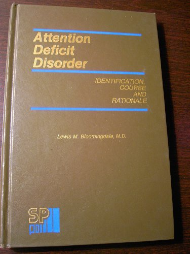 9780893352196: Attention Deficit Disorder: Identification, Course, and Rationale
