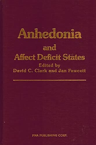 9780893352363: Anhedonia and Affect Deficit States