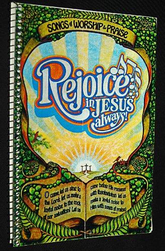 9780893370008: Rejoice in Jesus Always!