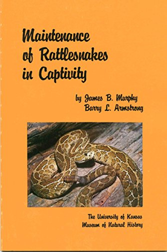 9780893380069: Maintenance of rattlesnakes in captivity (Special publication / University of Kansas, Museum of Natural History)
