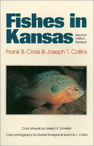 9780893380496: Fishes in Kansas: Second Edition, Revised