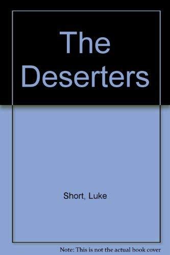 9780893400415: The Deserters