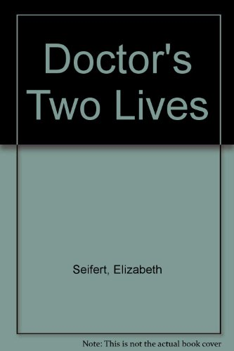 9780893400477: Doctor's Two Lives