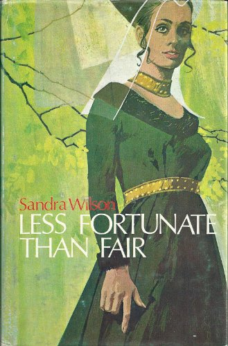 Less Fortunate Than Fair (0893400661) by Sandra Wilson; Sandra Heath