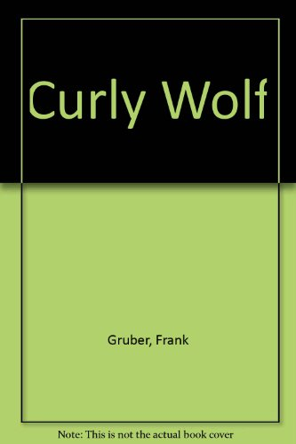 9780893400767: Curly Wolf