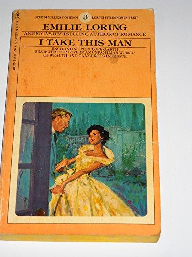 9780893400873: I Take This Man (An Emilie Loring Romance)