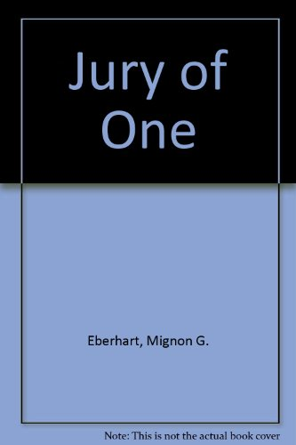 Jury of One (089340098X) by Eberhart, Mignon G.