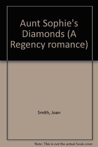 9780893401566: Aunt Sophie's Diamonds (A Regency romance)