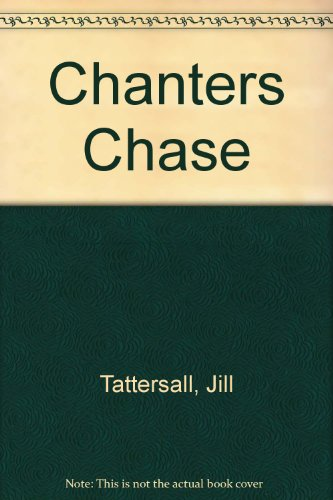 9780893401580: Chanters Chase