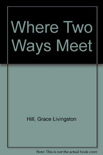 9780893401610: Where Two Ways Meet