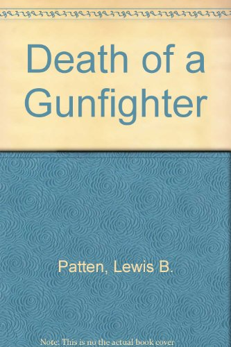 9780893401849: Death of a Gunfighter
