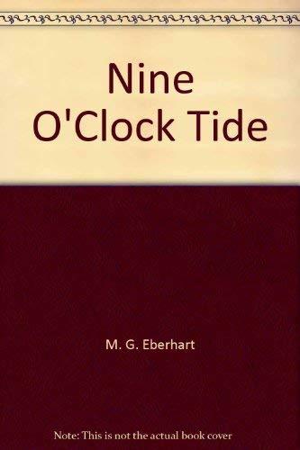 9780893402174: Nine O'Clock Tide [Taschenbuch] by M. G. Eberhart