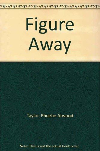 9780893402594: Figure Away