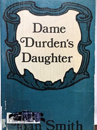 9780893402679: Dame Durden's Daughter (A Regency Romance)