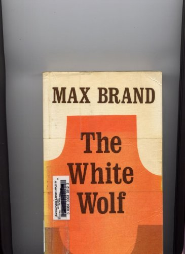 9780893402785: White Wolf (A Max Brand western)