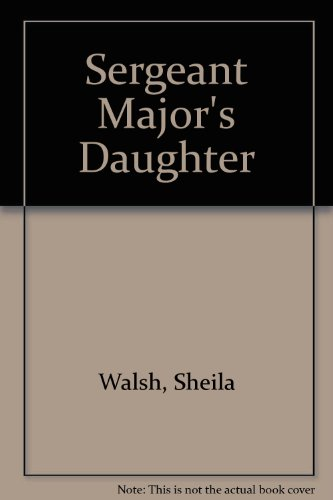 9780893403102: Sergeant Major's Daughter
