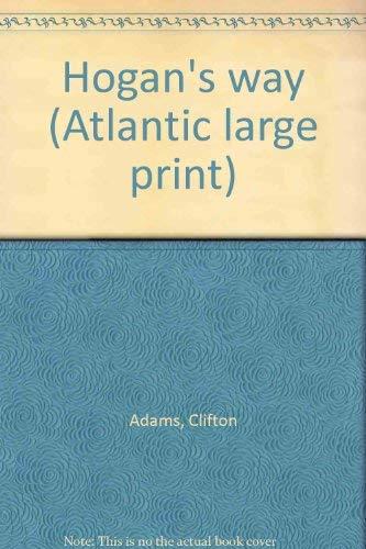 9780893404093: Hogan's way (Atlantic large print)