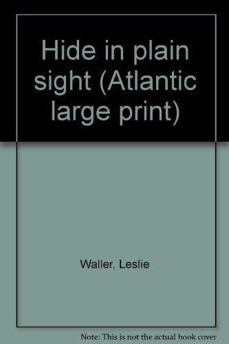 9780893404314: Hide in plain sight (Atlantic large print)