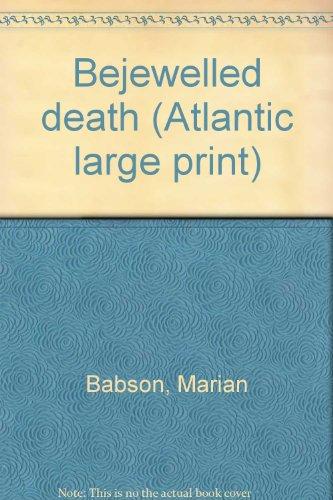 9780893404772: Bejewelled death (Atlantic large print)