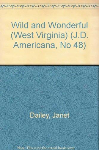 9780893404871: Wild and Wonderful (West Virginia) (J.D. Americana, No 48)