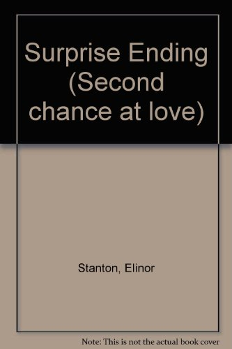9780893405649: Surprise ending (Second chance at love)
