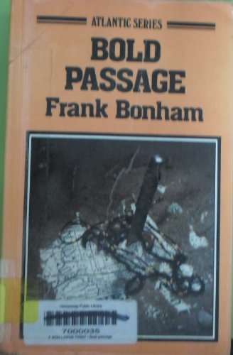 9780893405786: Bold passage (Atlantic large print)