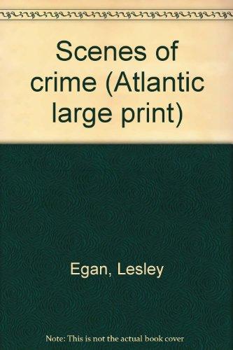 9780893406257: Scenes of crime (Atlantic large print)
