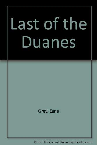 9780893406561: Last of the Duanes