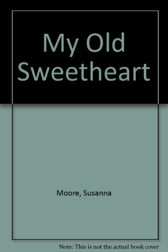 9780893406578: My Old Sweetheart
