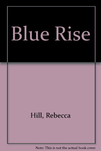 9780893406691: Blue Rise