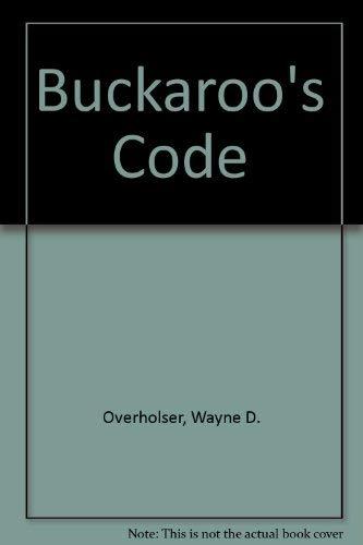 9780893406721: Buckaroos Code