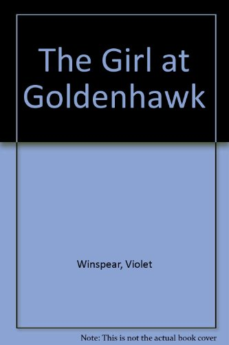 9780893406981: The Girl at Goldenhawk (Atlantic Series)