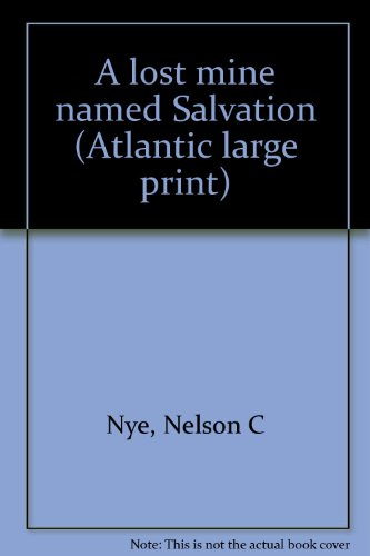 9780893407339: A lost mine named Salvation (Atlantic large print)