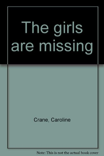 9780893407384: The girls are missing
